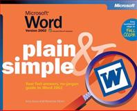 Microsoft Word Version 2002 Plain and Simple : Your Fast-Answers, No-Jargon Guide to Word 2002, Joyce, Jerry and Moon, Marianne, 0735614504