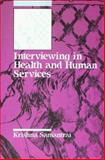 Interviewing in Health and Human Services, Samantrai, Krishna, 0830414509