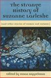 The Strange History of Suzanne Lafleshe, , 1558614508