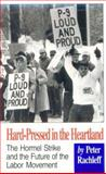 Hard-Pressed in the Heartland, Peter Rachleff, 0896084507