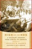 High on the Hog 0th Edition