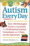Raising the Entire Autism Spectrum, Alyson Beytien, 1935274503