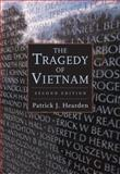 The Tragedy of Vietnam, Hearden, Patrick J., 0321224507