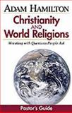 Christianity and World Religions - Pastor's Guide, Hamilton, 0687494508