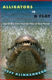 Alligators in B-Flat, Jeff Klinkenberg, 0813044502