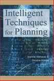 Intelligent Techniques for Planning, Vlahavas, Ioannis and Vrakas, Dimitris, 1591404509