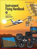 Instrument Flying Handbook (FAA-H-8083-15B), U. S. Department Transportation and Federal Administration, 1490414509