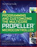 Programming and Customizing the Multicore Propeller Microcontroller : The Official Guide, Parallax, 0071664505