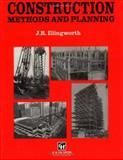 Construction Methods and Planning, Illingworth, J. R., 0419174508