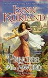 Princess of the Sword, Lynn Kurland, 042525450X