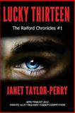 Lucky Thirteen, Janet Taylor-Perry, 0615884504