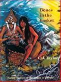 Bones in the Basket, C. J. Taylor, 0887764509