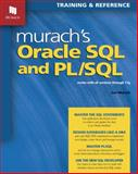 Murach's Oracle SQL and PL/SQL : Works with All Versions Through 11g, Murach, Joel, 1890774502