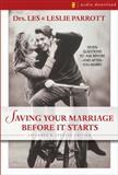 Saving Your Marriage Before It Starts, Les Parrott and Leslie Parrott, 0310204518