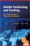 Mobile Positioning and Tracking, Simone Frattasi and João Figueiras, 0470694513