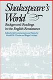 Shakespeare's World : Background Readings in the English Renaissance, Pinciss, Gerald M. and Lockyer, Roger, 0826404510