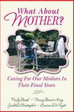 What about Mother?, Trudy Bush and Nancy Bauer-King, 1496024516