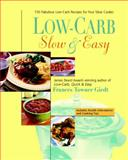 Low-Carb, Slow and Easy, Frances Towner Giedt, 155788451X