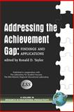 Addressing the Achievement Gap : Findings, Taylor, Ronald, 1593114516