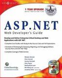 ASP.Net Web Developer's Guide, Jonathon Ortiz, Mesbah Ahmed, Chris Garrett, Jeremy Faircloth, Wei Meng Lee, Adam Sills, Chris Payne, 1928994512