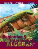 Beginning and Intermediate Algebra, Miller, Julie and O'Neill, Molly, 0073384518