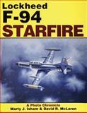 Lockheed F-94 Starfire, David R. McLaren and Marty J. Isham, 0887404510