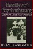 Family Art Psychotherapy, Helen B. Landgarten, 1138004510