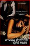 Wrong Woman, Right Man, Allison Boyce-Ewing and A. B. Ewing, 1500344516
