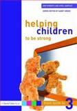 Helping Children to Be Strong, Ann Roberts and Avril Harpley, 1843124513