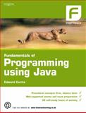 Fundamentals of Programming Using Java, Currie, Edward, 1844804518