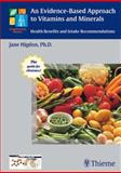 An Evidence-Based Approach to Vitamins and Minerals 9783131324511