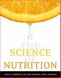 Science of Nutrition Value Package (includes MyDietAnalysis 3. 0 Access Kit), Thompson and Thompson, Janice, 0321554515