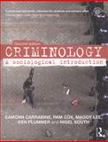 Criminology : A Sociological Introduction, Carrabine, Eamonn and Cox, Pamela, 041546451X