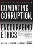 Combating Corruption, Encouraging Ethics, , 0742544516