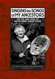 Singing the Songs of My Ancestors 9780806134512