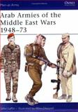 Arab Armies of the Middle East Wars 1948-73, John Laffin, 0850454514