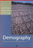 Demography : Measuring and Modeling Population Processes, Preston, Samuel H. and Heuveline, Patrick, 1557864519