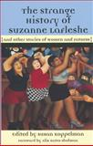 The Strange History of Suzanne Lafleshe, , 1558614516
