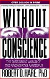 Without Conscience, Robert D. Hare, 1572304510
