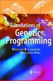 Foundations of Genetic Programming, Langdon, William B. and Poli, Riccardo, 3540424512