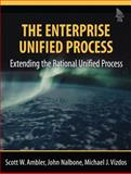 The Enterprise Unified Process : Extending the Rational Unified Process, Ambler, Scott W. and Nalbone, John, 0131914510