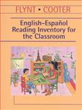 English-Espanol Reading Inventory for the Classroom, Flynt, E. Sutton and Cooter, Robert B., 0139554513