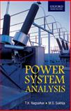 Power Systems Analysis, Nagsarkar, T. K. and Sukhija, M. S., 0195684516
