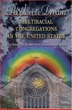 People of the Dream : Multiracial Congregations in the United States, Emerson, Michael O., 0691124515