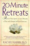 20-Minute Retreats, Rachel Harris, 0805064516