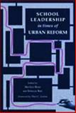 School Leadership in Times of Urban Reform 9780805824513