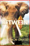 Between, Jonathon Chase, 1490814515