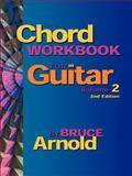 Chord Workbook for Guitar, Bruce E. Arnold, 1890944513