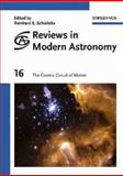 Reviews in Modern Astronomy, the Cosmic Circuit of Matter, , 3527404511