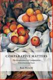 Comparative Matters : The Renaissance of Comparative Constitutional Law, Hirschl, Ran, 0198714513
